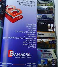 Foto relacionada com a empresa Bahiacril Comunicação Visual